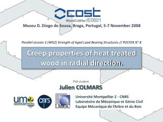 Creep properties of heat treated wood in radial direction.