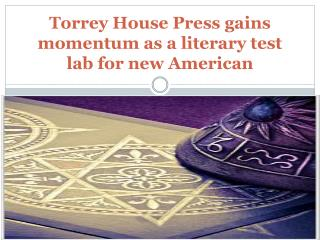 Torrey House Press gains momentum as a literary test lab for
