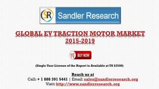 Global EV Traction Motor Market 2015-2019