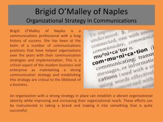 Brigid O�Malley of Naples Organizational Strategy In Communications