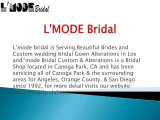 Custom Wedding Bridal Gown Alterations Shopping Store in Can