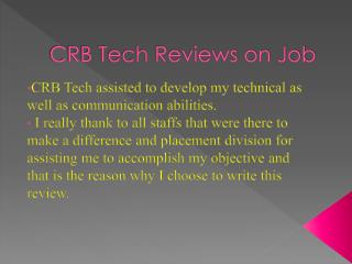 Reviews on Job By CRB TECH