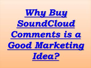 How to Buy SoundCloud Comments?