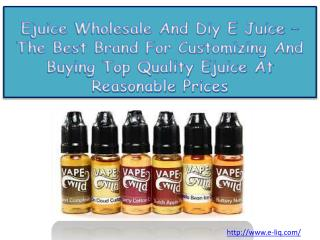 Ejuice Wholesale And Diy E Juice