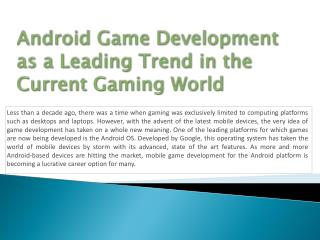 Android Game Development as a Leading Trend in the Current