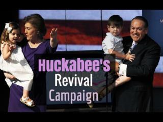 Huckabee's Revival Campaign