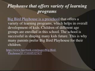 Playhouse that offers variety of learning programs