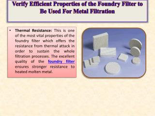 Verify Efficient Properties of the Foundry Filter to Be Used