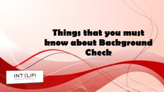 Things that you must know about Background Check