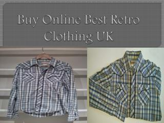 Buy Online Best Retro Clothing UK