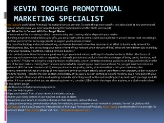 Kevin Toohig Promotional Marketing Specialist