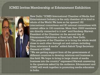 ICMEI Invites Membership at Edutainment Exhibition