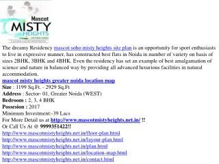 Mascot Misty Heights In Noida with 2/3/4 BHK Flat
