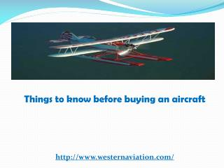 Things to know before buying an aircraft