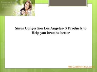 Sinus Congestion Los Angeles- 5 Products to Help you breathe