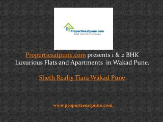 Sheth Realty Tiara Wakad Pune, propertiesatpune.com