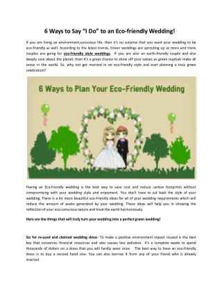 "6 Ways to Say ""I Do"" to an Eco-friendly Wedding!"