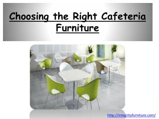 Choosing the Right Cafeteria Furniture