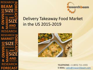 2015-2019 US Delivery Takeaway Food Market Size, Share