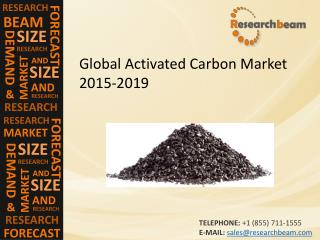 Global Activated Carbon Market: Size, Share, Trends, Growth