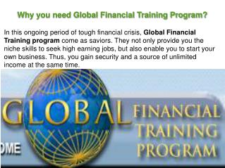 Why you need Global Financial Training Program?