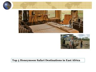 Top 5 Honeymoon Safari Destinations in East Africa