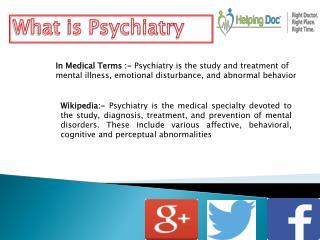 What Is Psychiatrist, Psychiatrist and HelpingDoc