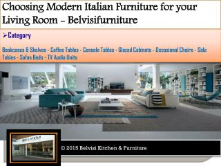 Choosing Modern Italian Furniture for Your Living Room - Bel