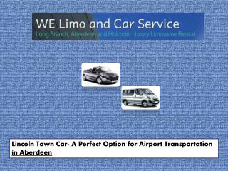 Lincoln Town Car- A Perfect Option for Airport Transportatio
