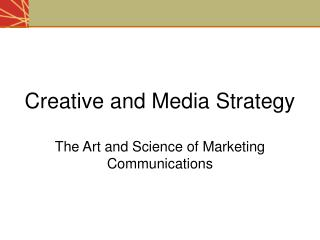 Creative and Media Strategy