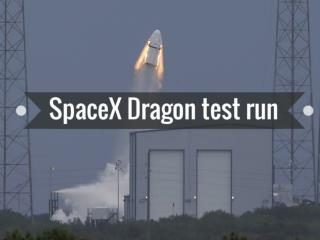 SpaceX Dragon test run