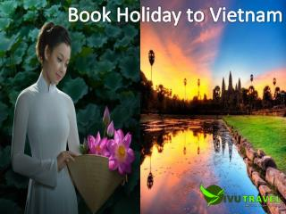 Book a Holiday to Vietnam Travel- VivuTravel