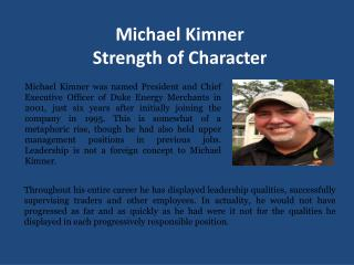 Michael Kimner Work Hard, Play Hard