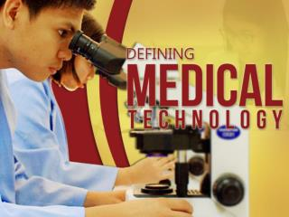 Defining Medical Technology and the Responsibilities of a Me