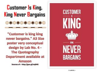Customer Is King, King Never Bargains
