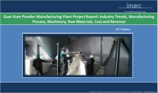 Guar Gum Powder Manufacturing Plant | Market Trends, Cost