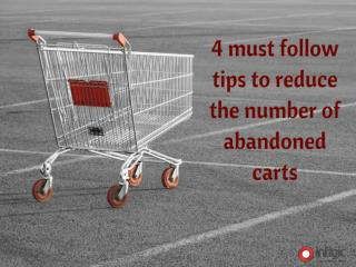 4 must follow tips to reduce the number of abandoned carts