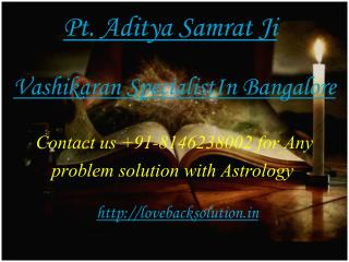 Best Vashikaran specialist in Banglore