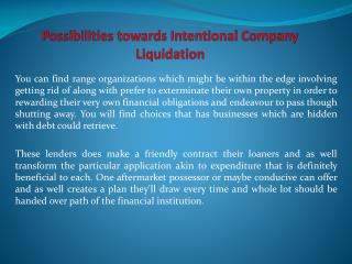 Possibilities towards Intentional Company Liquidation