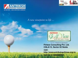 Antriksh Golf View 1, Antriksh Golf View 2 Call@ 9560090033
