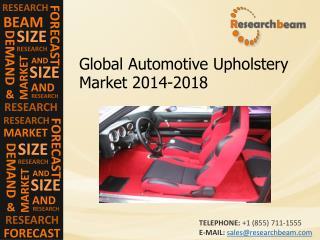 Global Automotive Upholstery Market Size, Growth, 2014-2018