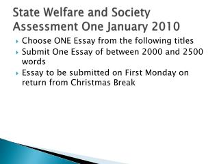 State Welfare and Society Assessment One January 2010