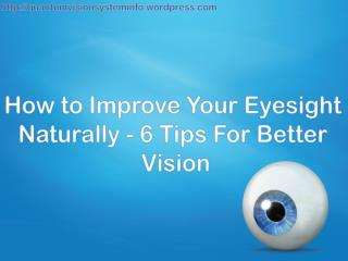 How To Improve Your Eyesight Naturally - 6 Tips