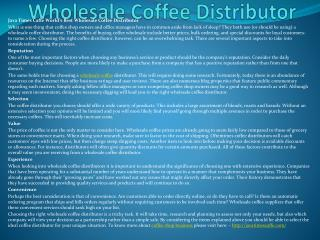Java Times Caffe World�s Best Wholesale Coffee Distributor