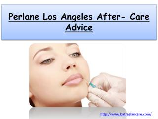 Perlane Los Angeles After- Care Advice