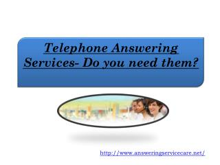 Telephone Answering Services- Do you need them?