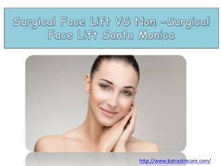 Surgical Face Lift VS Non -Surgical Face Lift Santa Monica