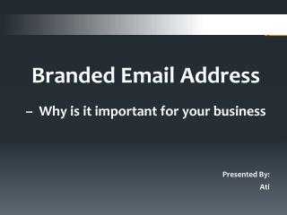 Importance of Branded Email Addresses