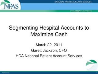 Segmenting Hospital Accounts to Maximize Cash