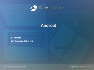 Android Brochure - Biztech Consultancy